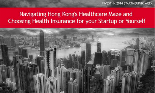 Navigating Hong Kong's Healthcare Maze and Choosing Health Insurance for your Startup or Yourself
